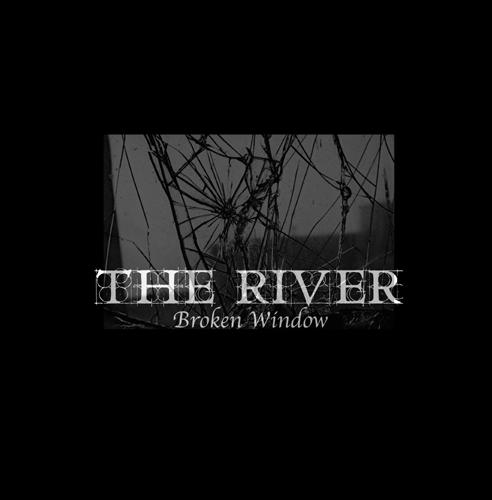 The River – Broken Window